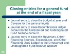 closing entries for a general fund at the end of a fiscal year