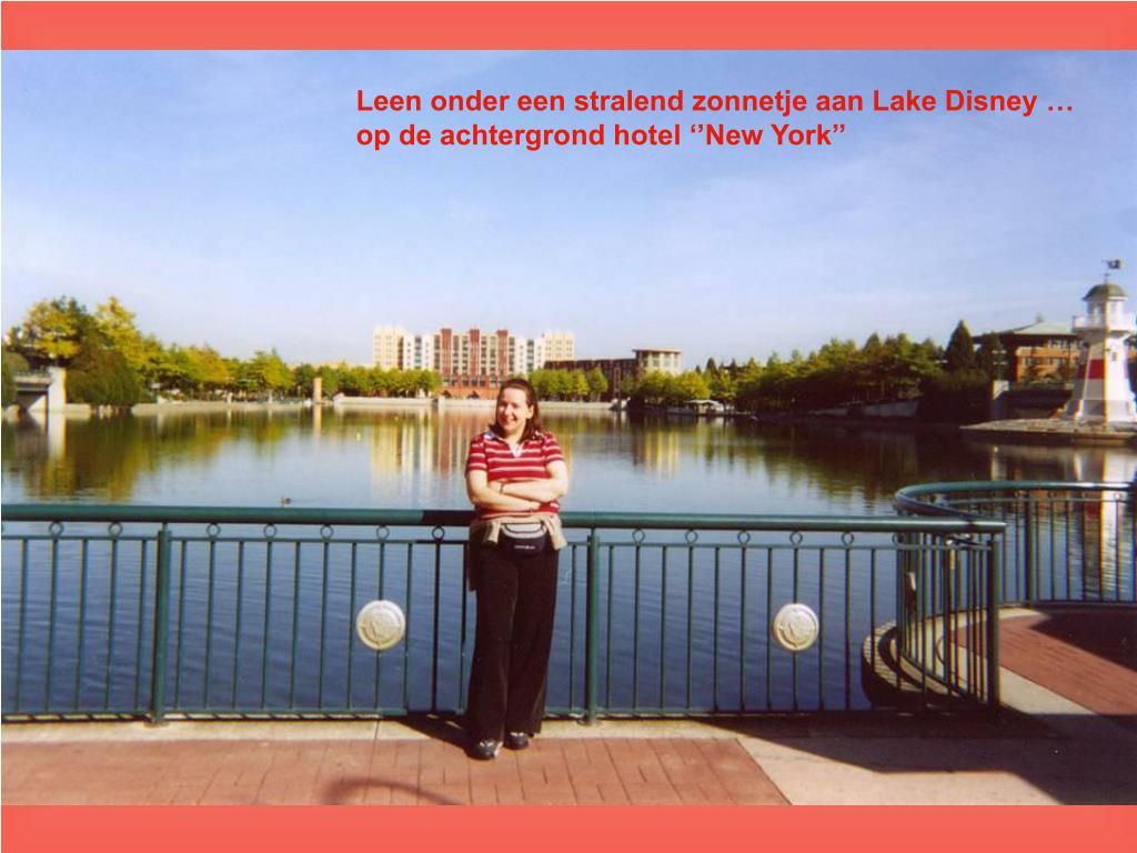 Leen onder een stralend zonnetje aan Lake Disney …