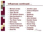 influences continued35
