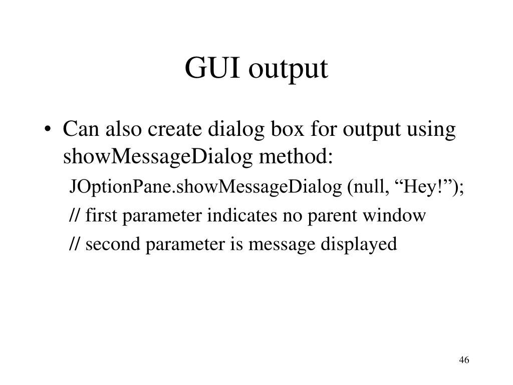 GUI output