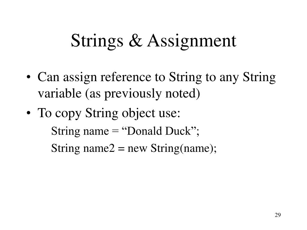 Strings & Assignment