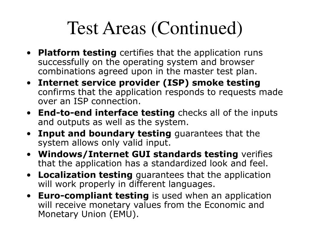 Test Areas (Continued)