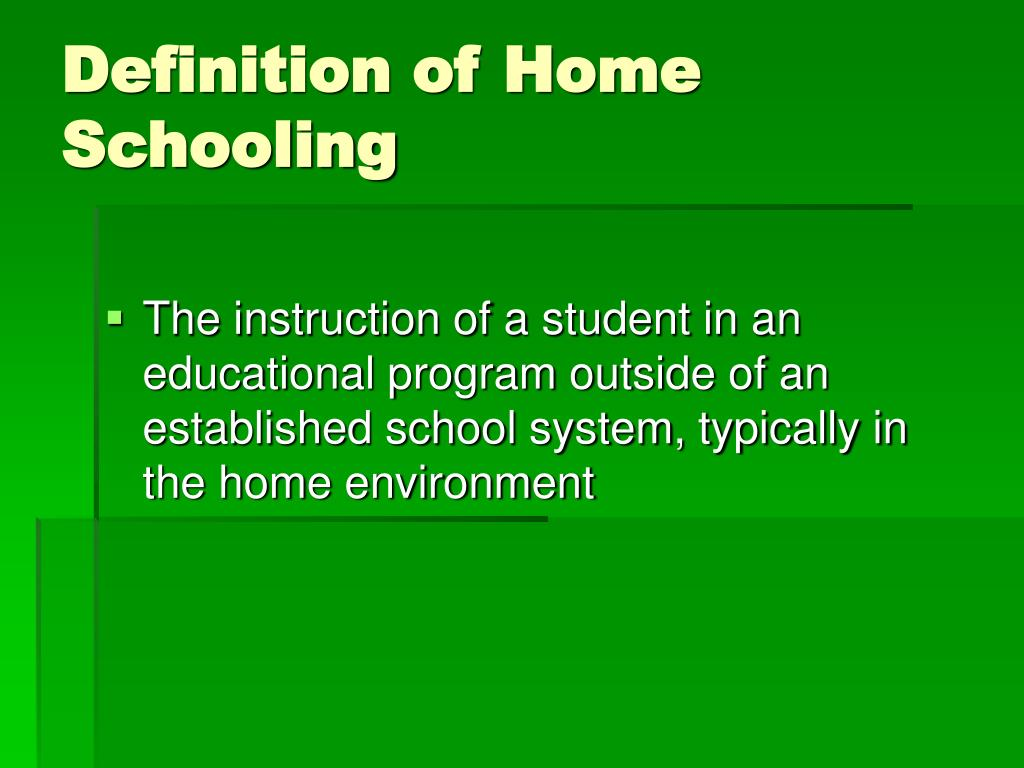 Definition of Home Schooling