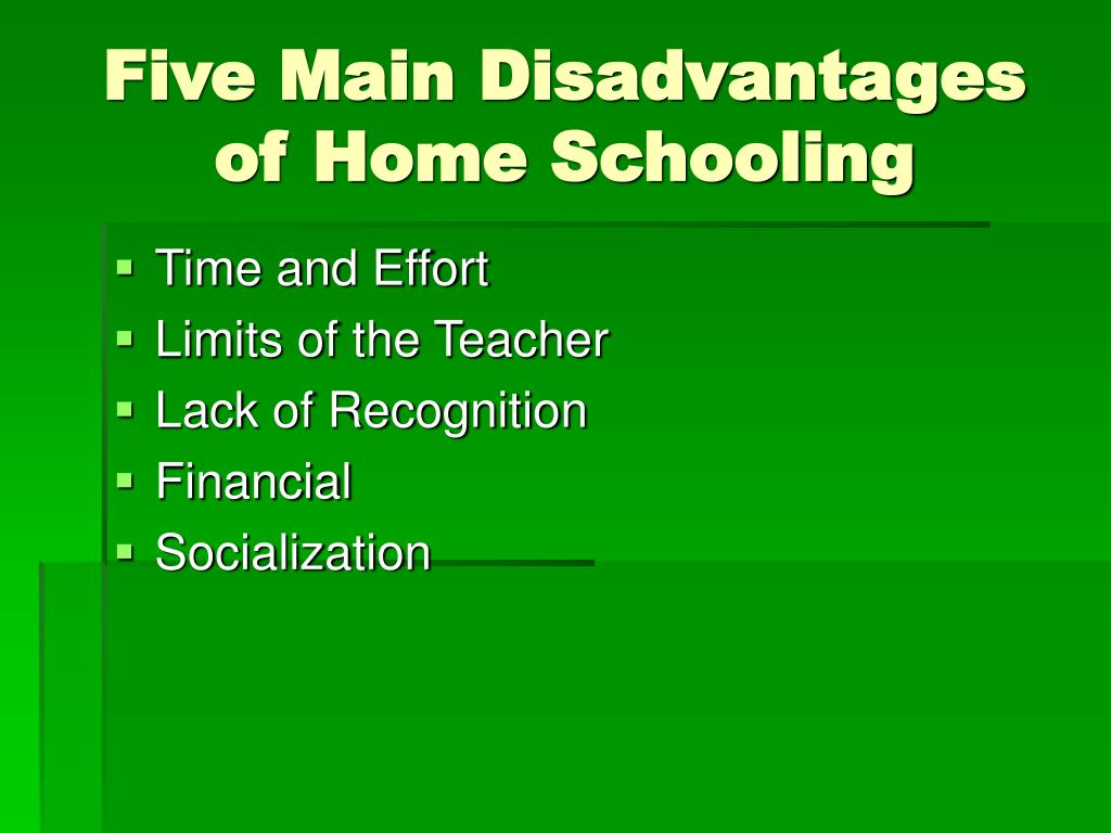 Five Main Disadvantages of Home Schooling