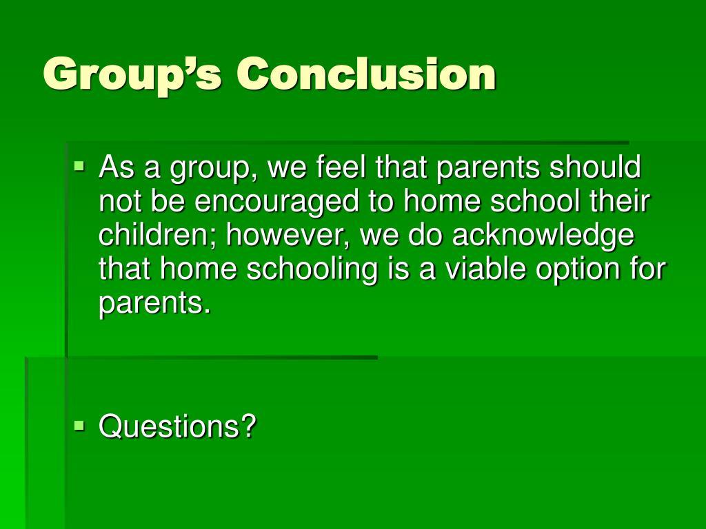 Group's Conclusion