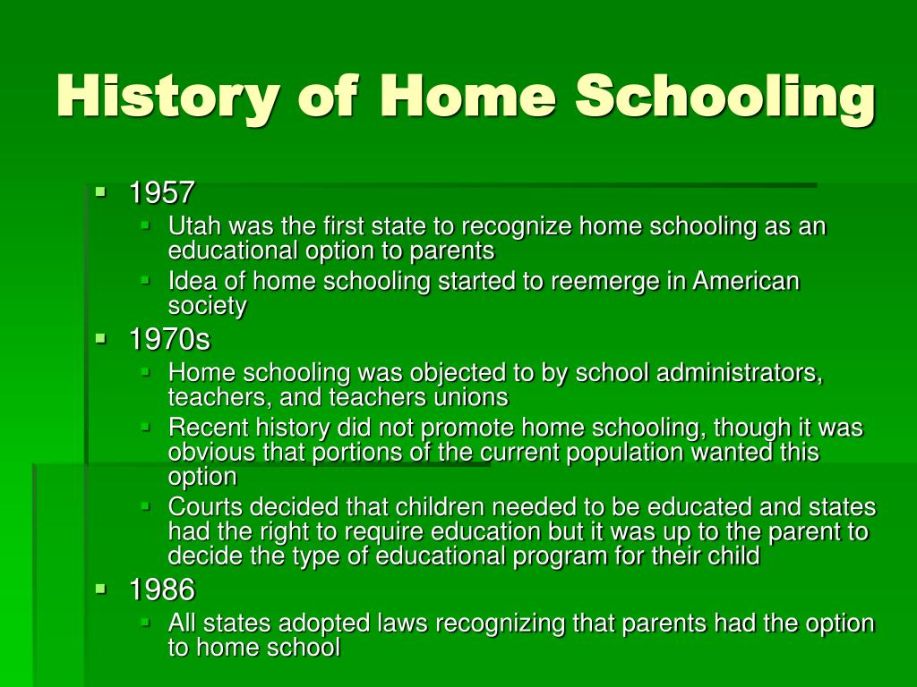 History of Home Schooling