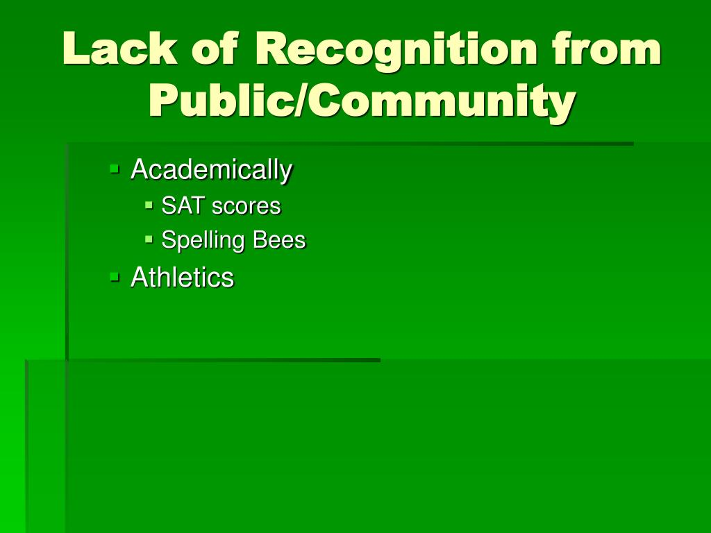 Lack of Recognition from Public/Community