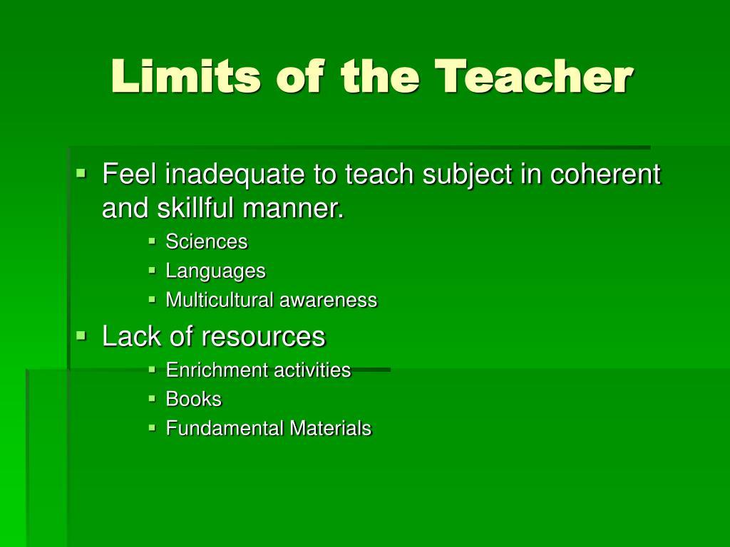 Limits of the Teacher