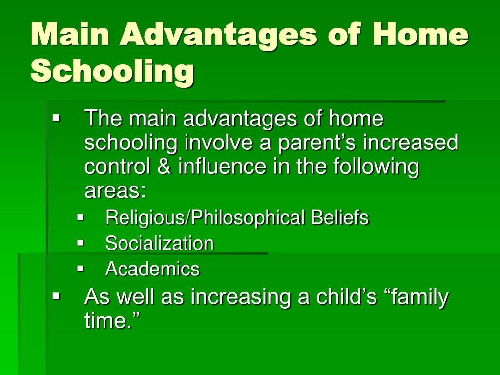 Main Advantages of Home Schooling