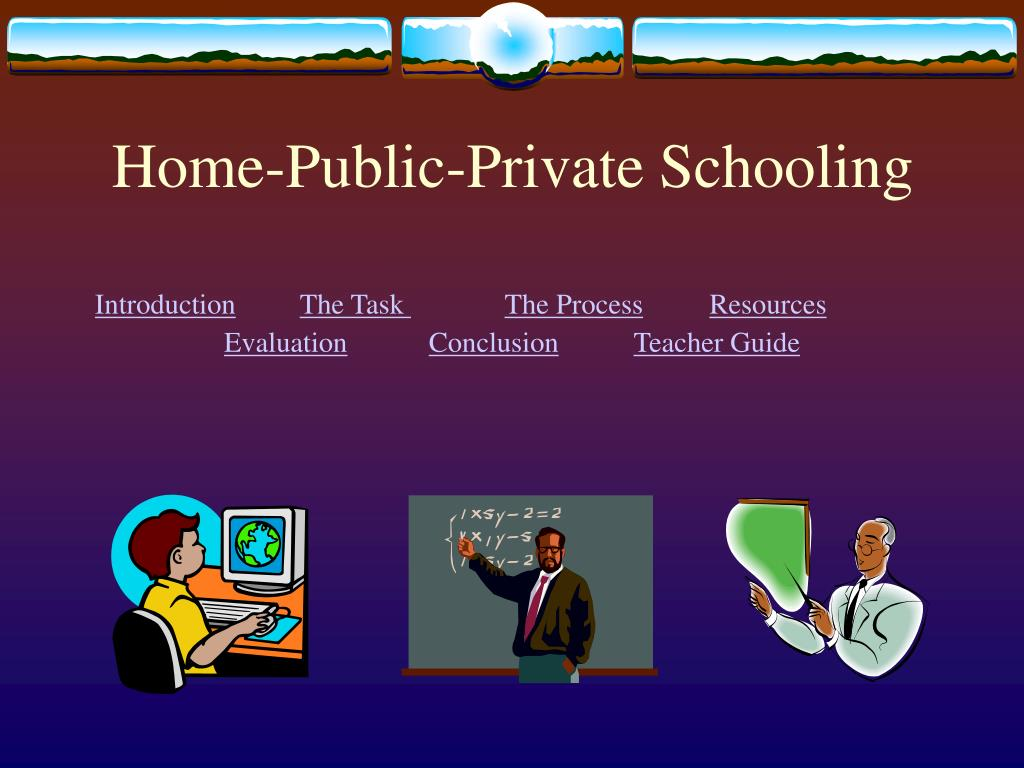 home public private schooling l.