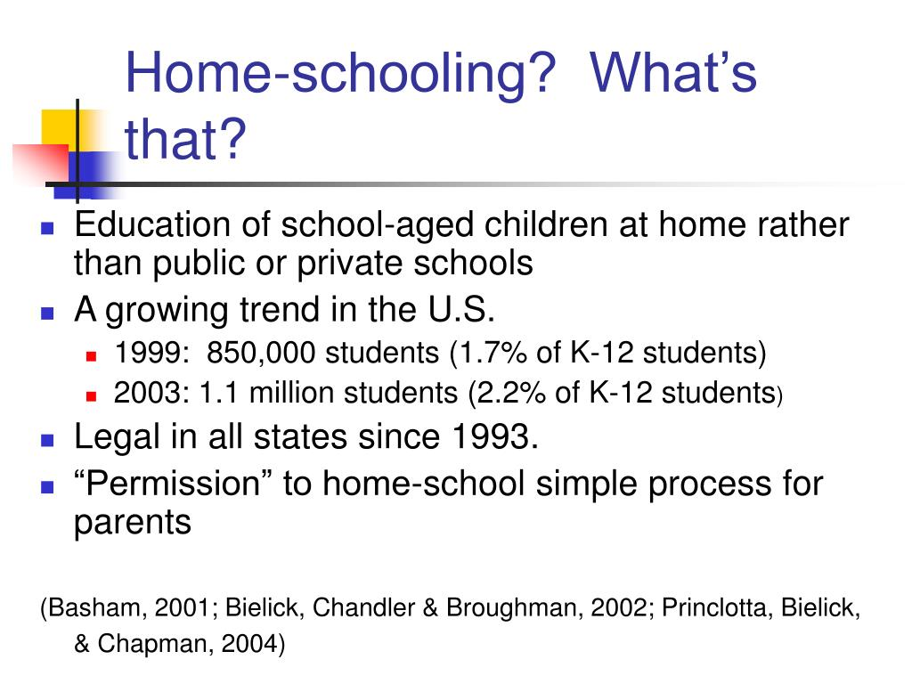 Home-schooling?  What's that?