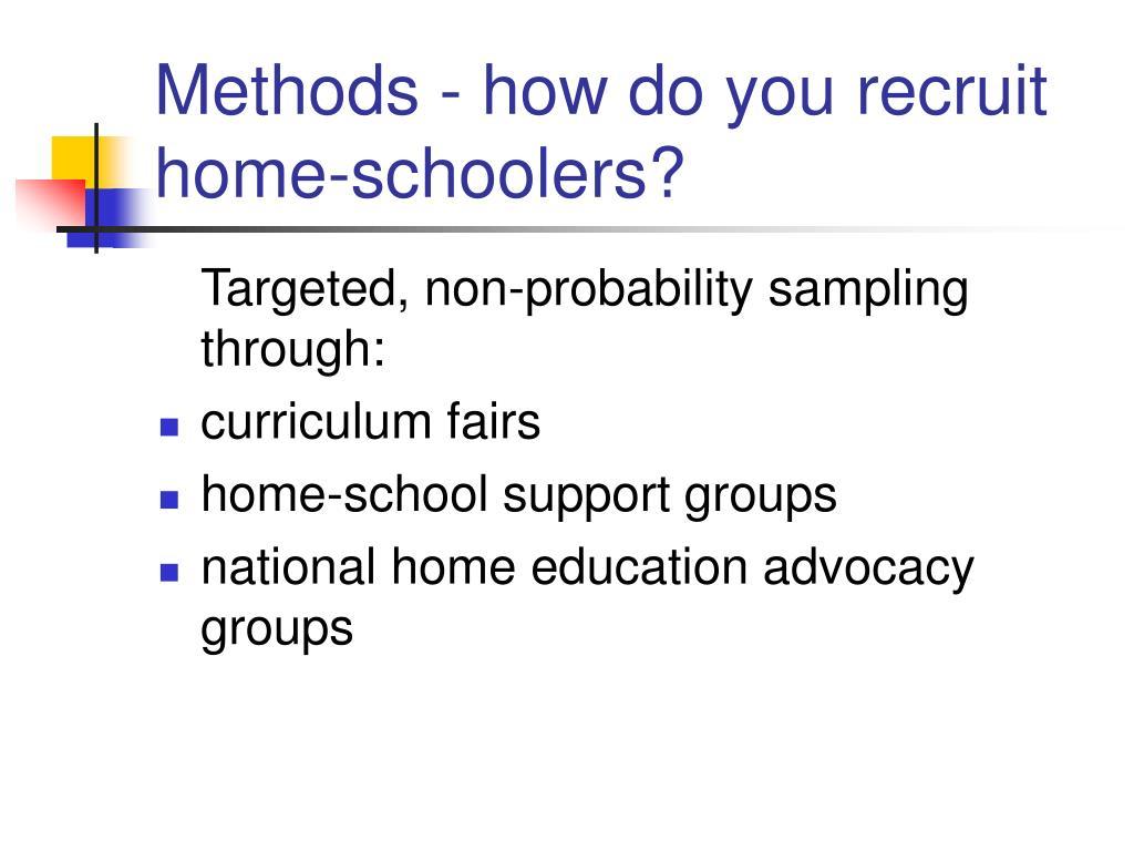 Methods - how do you recruit home-schoolers?