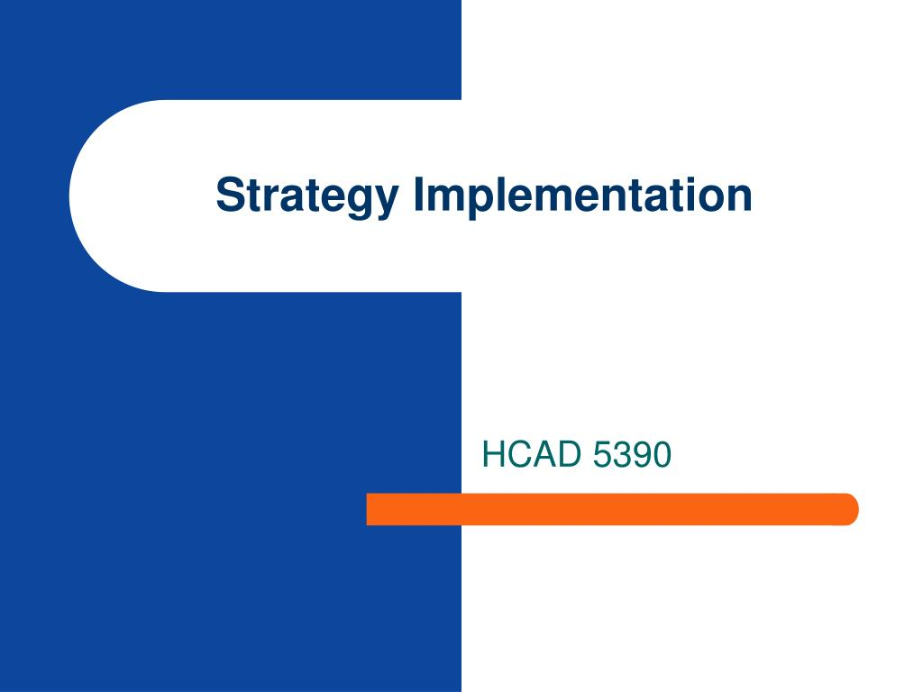 PPT - Strategy Implementation PowerPoint Presentation - ID:653484