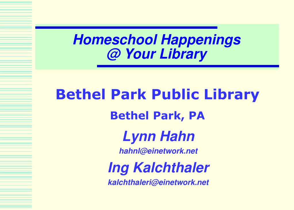 homeschool happenings @ your library l.