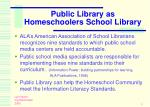 public library as homeschoolers school library