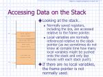 accessing data on the stack
