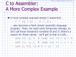 c to assembler a more complex example