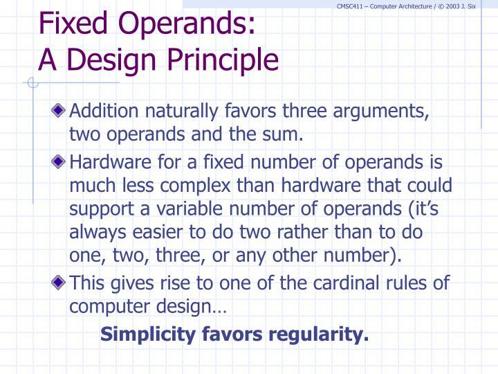Fixed Operands: