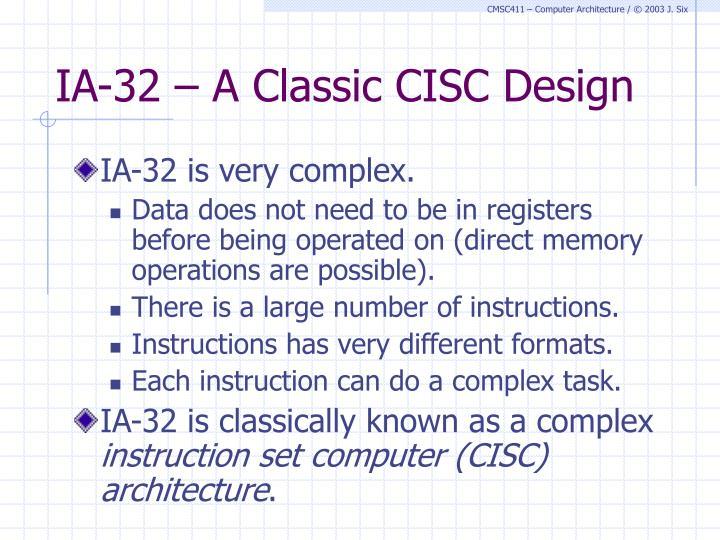 IA-32 – A Classic CISC Design