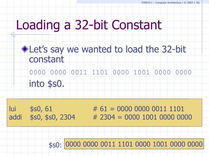 Loading a 32-bit Constant