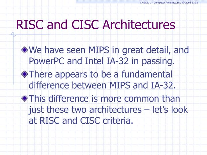 RISC and CISC Architectures