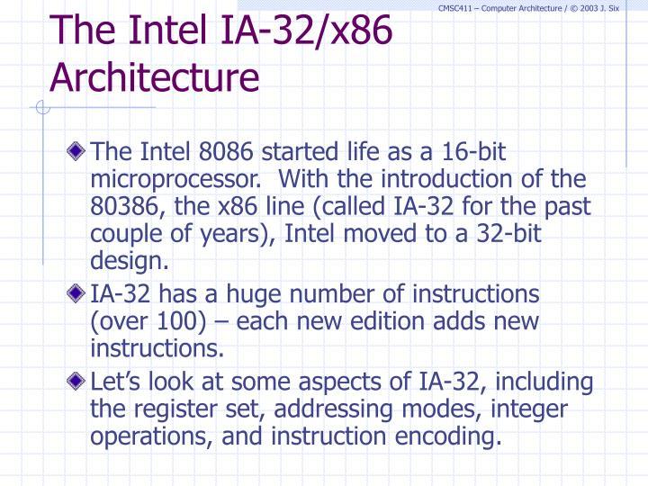 The Intel IA-32/x86 Architecture