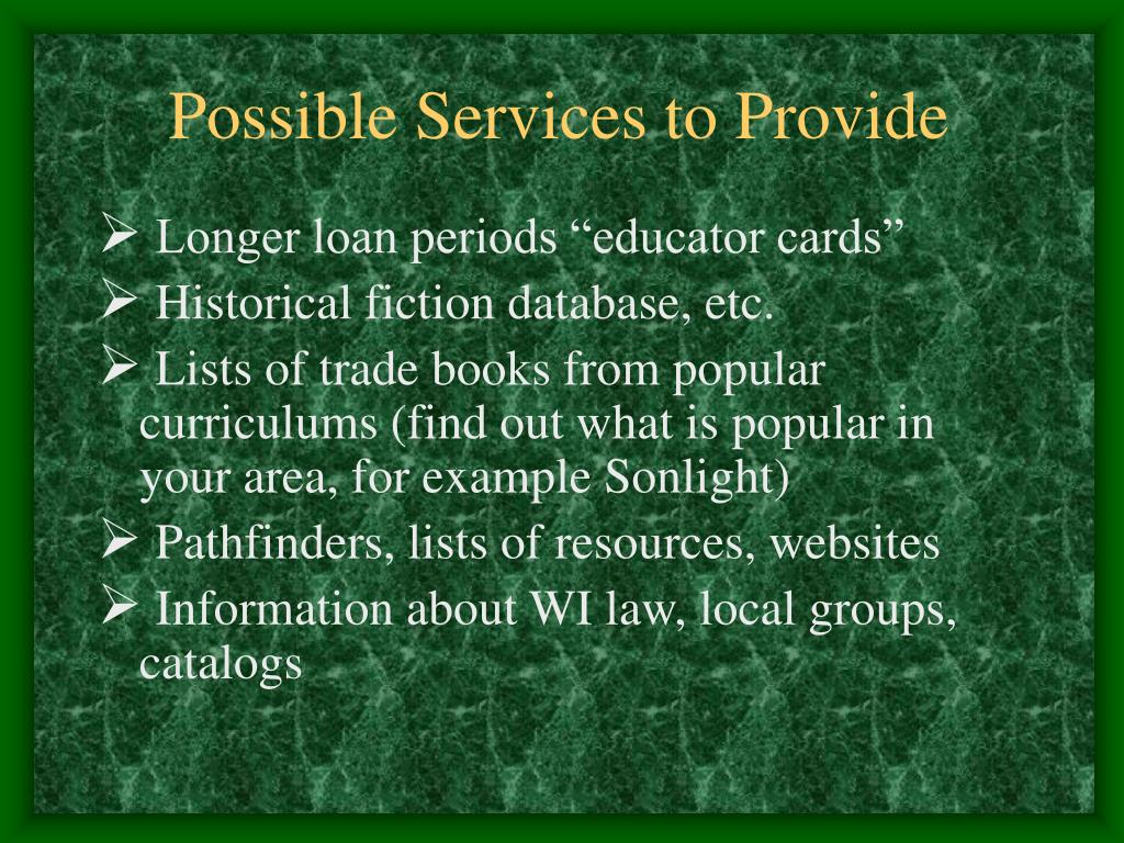 Possible Services to Provide