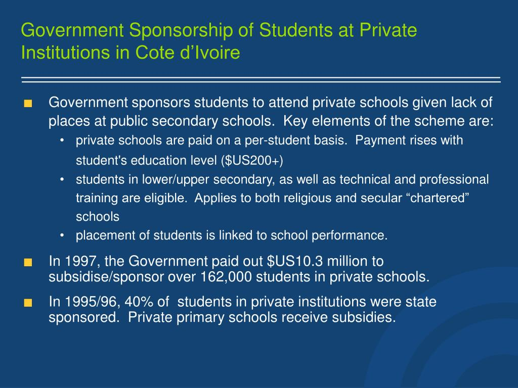 Government Sponsorship of Students at Private Institutions in Cote d'Ivoire