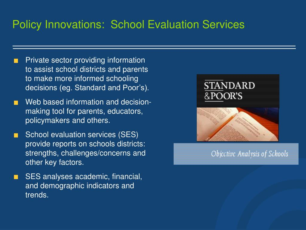 Policy Innovations:  School Evaluation Services