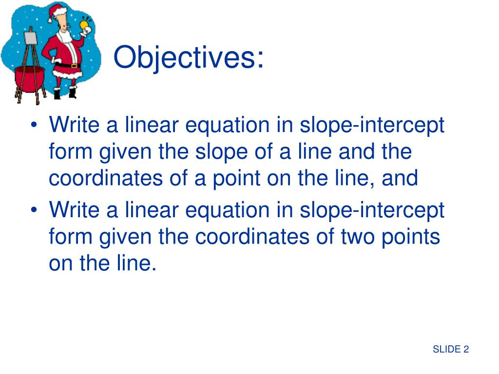 writing equations in slope intercept form powerpoint
