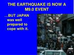 the earthquake is now a m9 0 event3