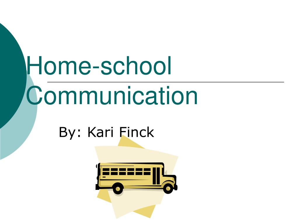 home school communication l.