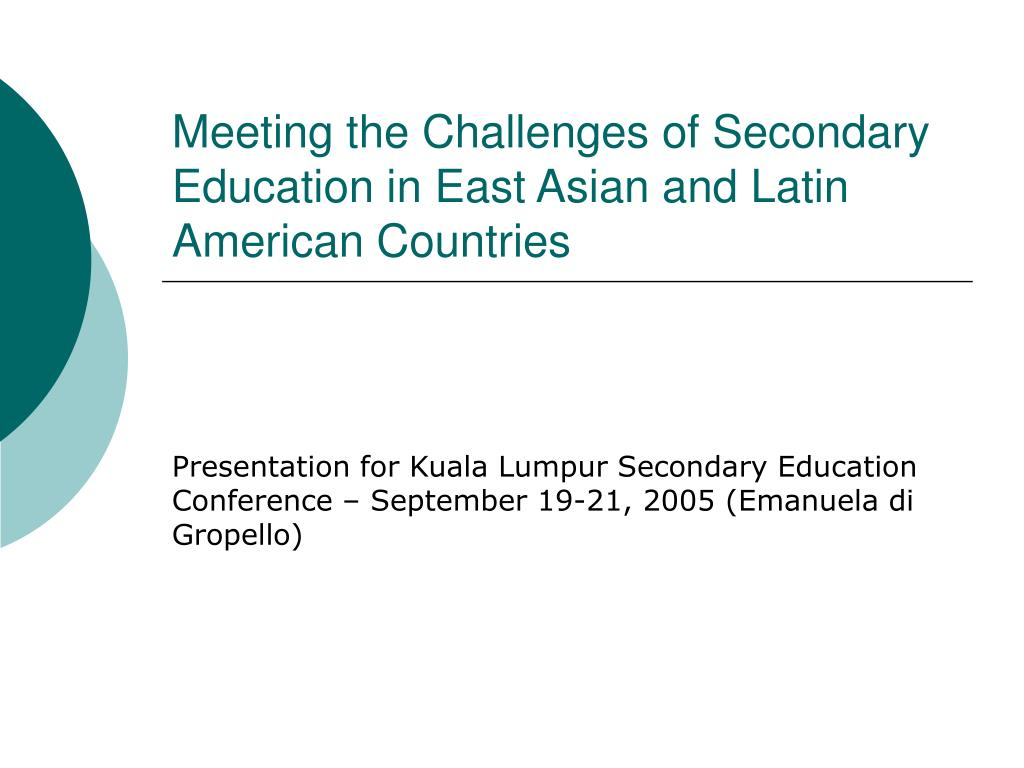 meeting the challenges of secondary education in east asian and latin american countries l.