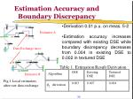 estimation accuracy and boundary discrepancy