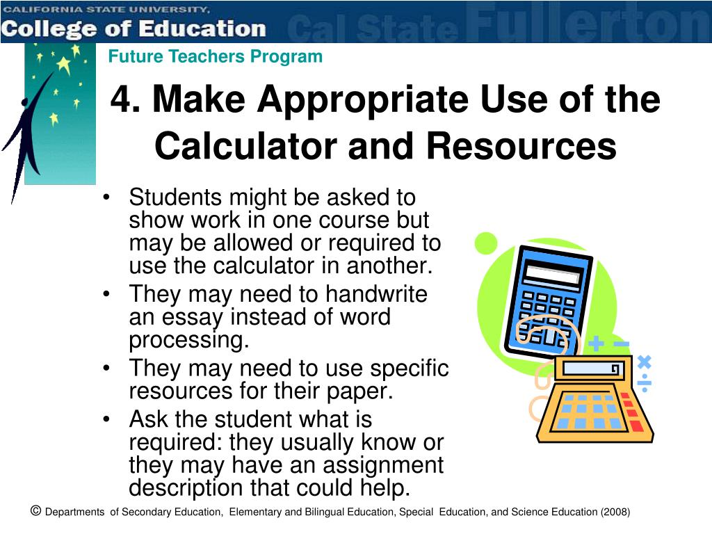 4. Make Appropriate Use of the Calculator and Resources