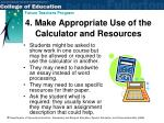 4 make appropriate use of the calculator and resources