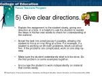 5 give clear directions