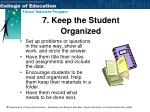 7 keep the student organized