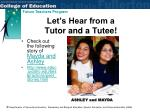let s hear from a tutor and a tutee