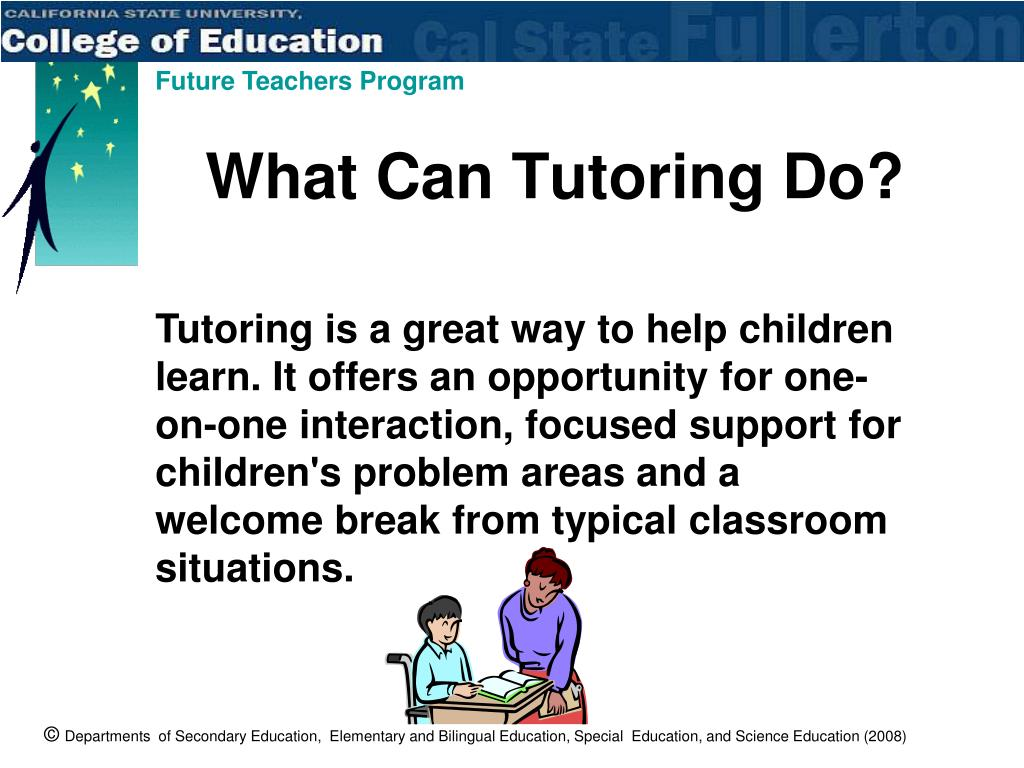 What Can Tutoring Do?