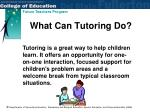 what can tutoring do
