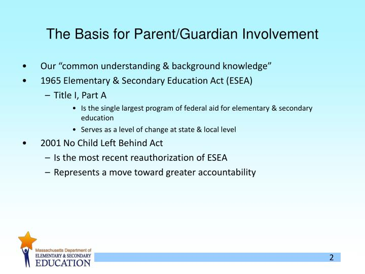 The basis for parent guardian involvement