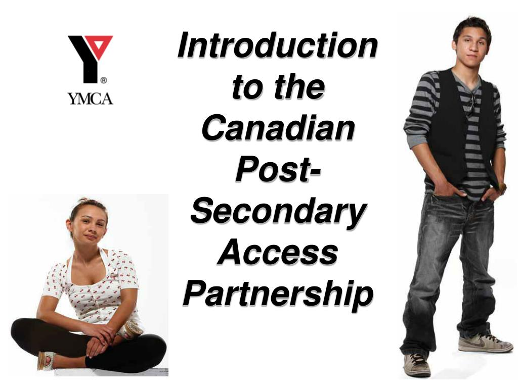 introduction to the canadian post secondary access partnership l.