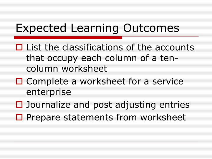Ppt Adjusting Entries And The Worksheet Powerpoint Presentation. Expected Learning Outes. Worksheet. Ten Column Worksheet In Accounting At Clickcart.co