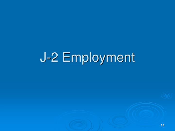 J-2 Employment