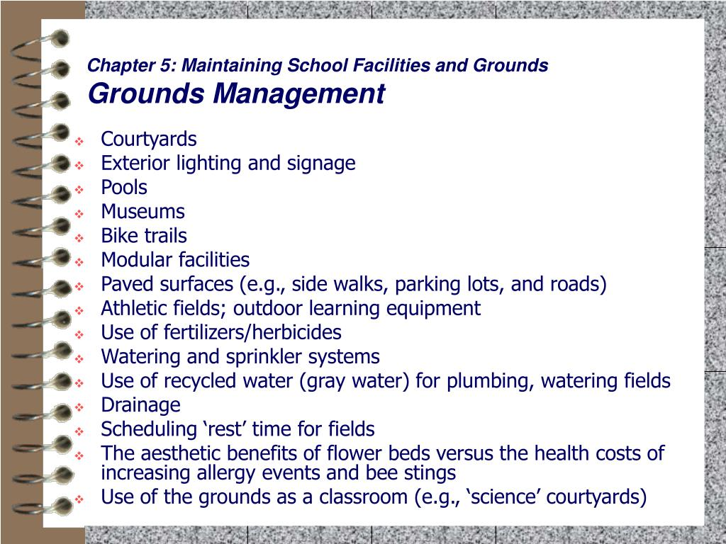 Chapter 5: Maintaining School Facilities and Grounds