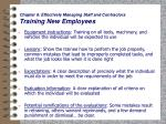 chapter 6 effectively managing staff and contractors training new employees