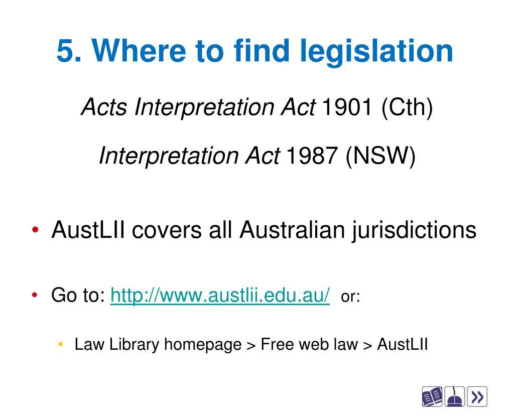 5. Where to find legislation