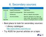 6 secondary sources