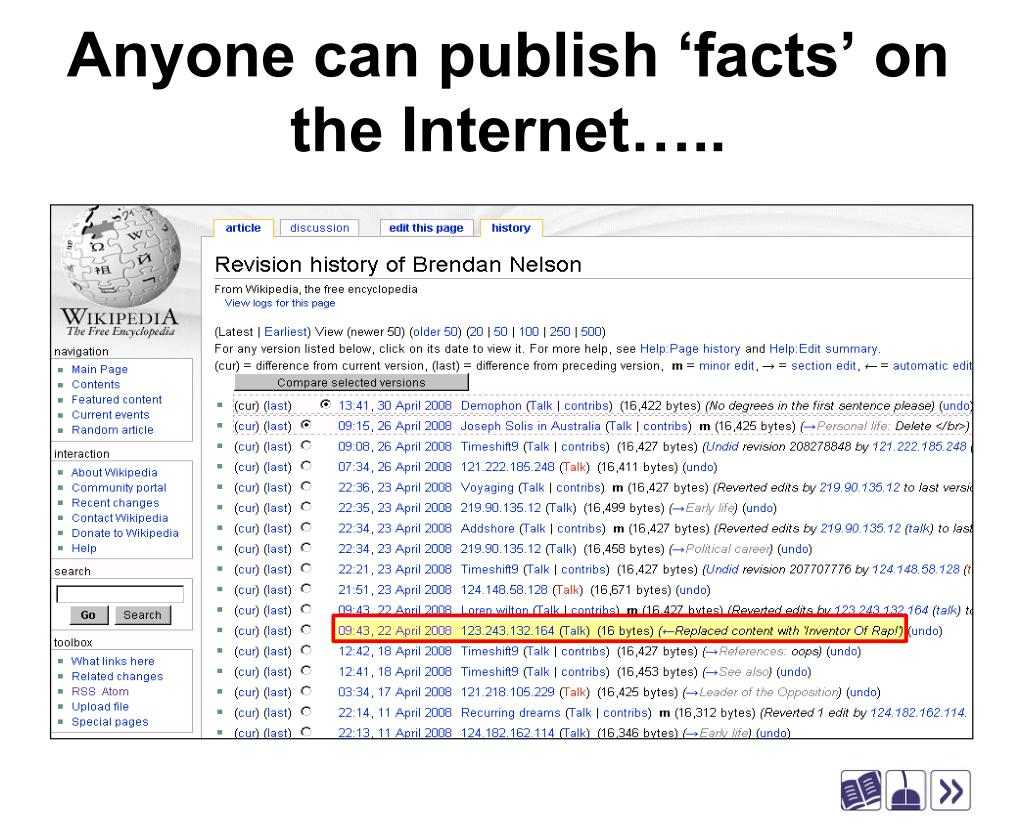 Anyone can publish 'facts' on the Internet…..